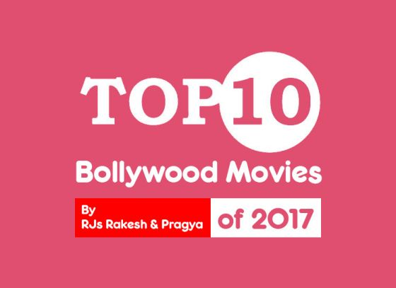 Top 10 Bollywood Movies of 2017