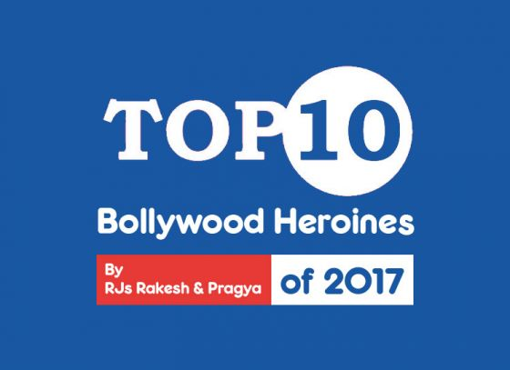 Top 10 Bollywood Heroines of 2017