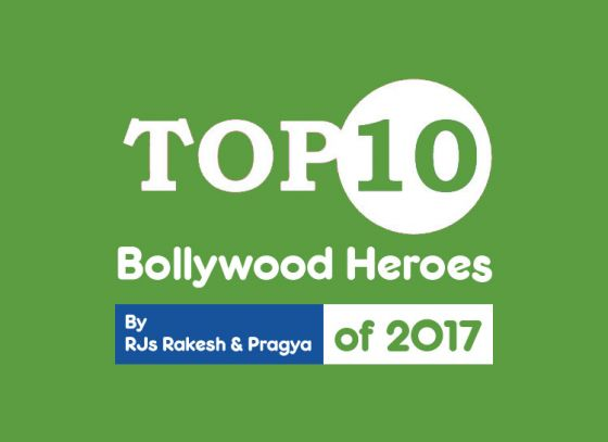 Top 10 Bollywood Heroes of 2017