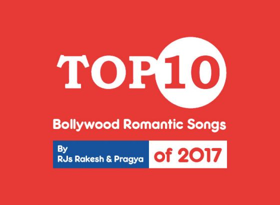 Top 10 Bollywood Romantic Songs of 2017