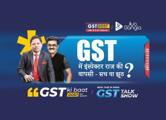GST Ki Baat Dost Ke Saath | Episode 10 | Tax Terrorism in GST